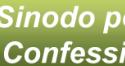Appello al Sinodo per la fedeltà alla nostra Confessione di Fede